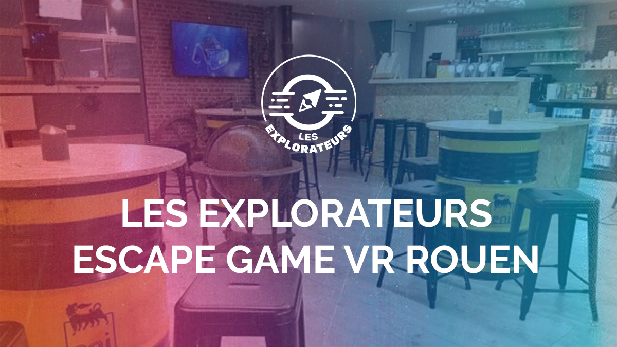 explorateurs-escape-game-vr-rouen-article